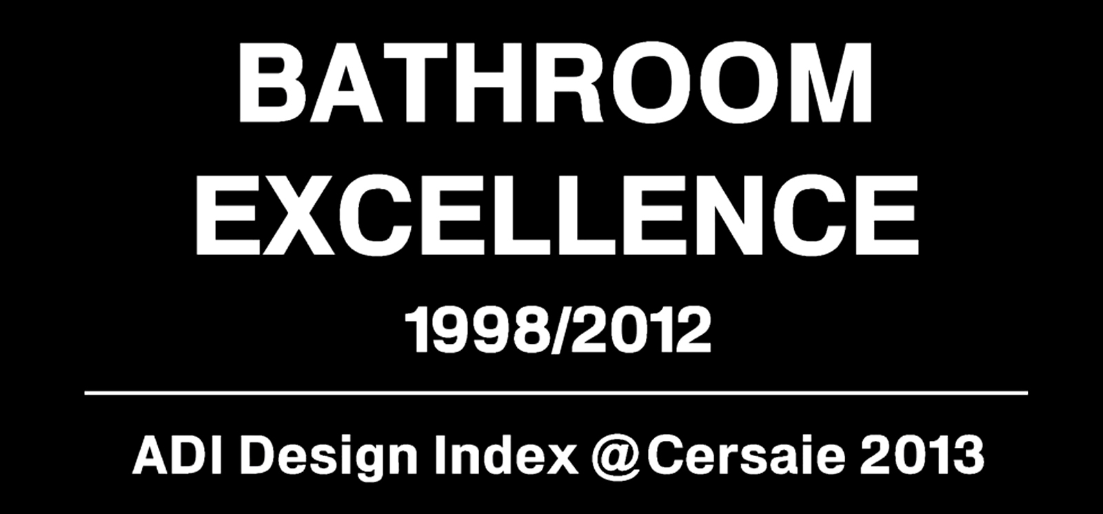 "Ragno in mostra a ""Bathroom Excellence 1998-2012"""